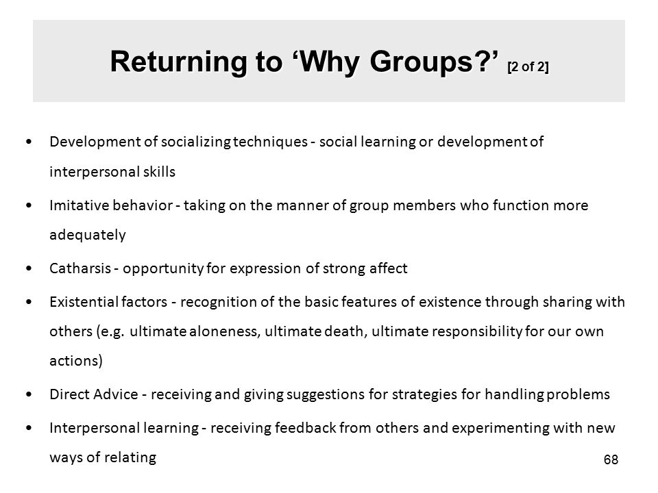 Returning to 'Why Groups ' [2 of 2]